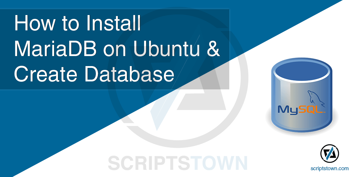 How to Install MariaDB on Ubuntu & Create Database