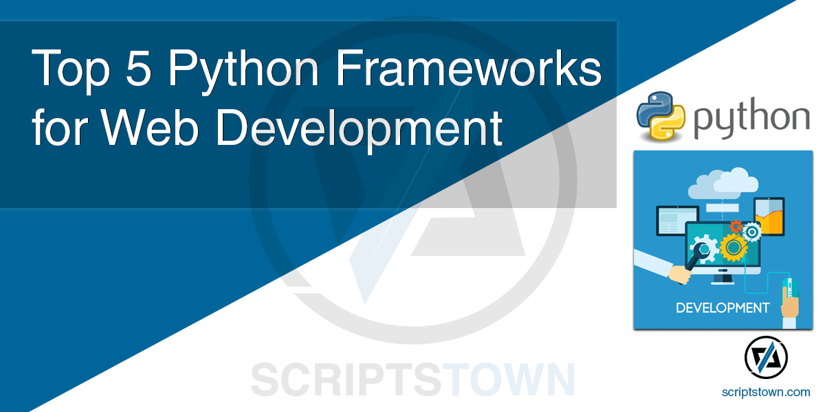 Top 5 Python Frameworks for Web Development
