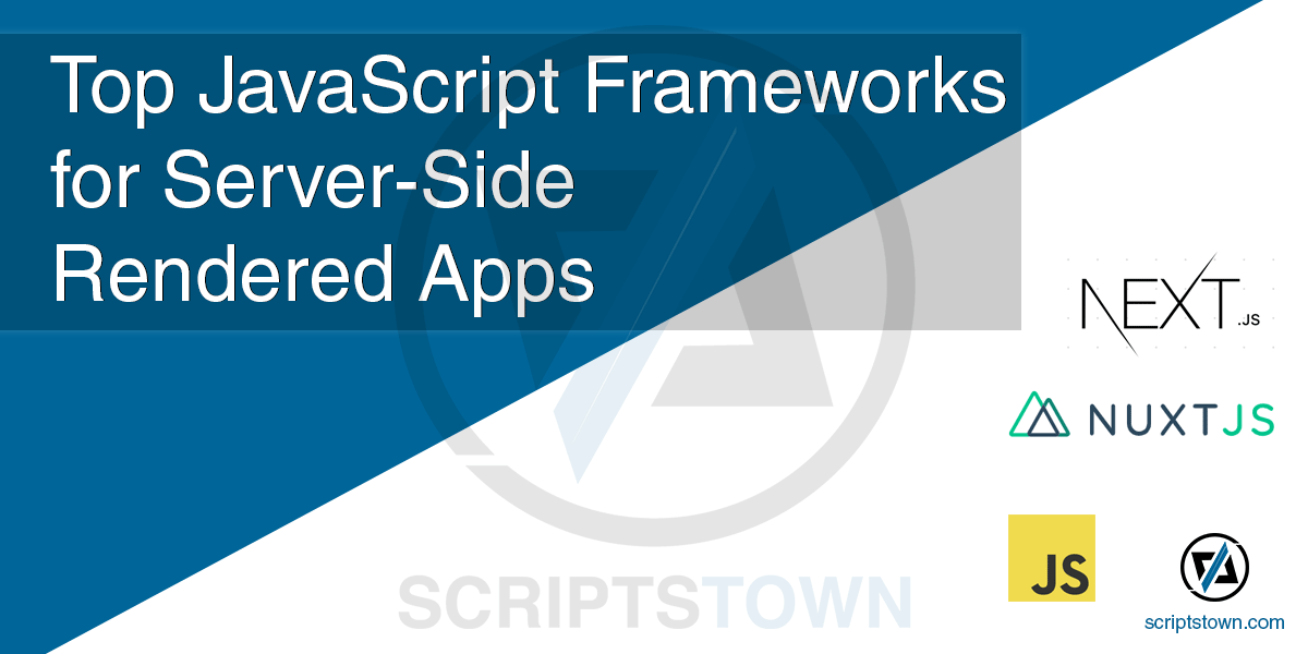 Top JavaScript Frameworks for Server-Side Rendered Apps