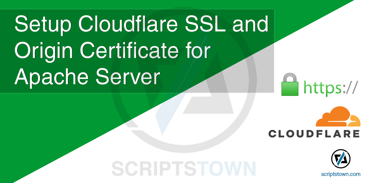 How to Setup Cloudflare SSL and Configure Origin Certificate for Apache