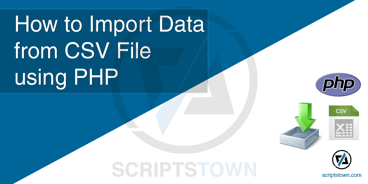 How to Import Data from CSV File using PHP