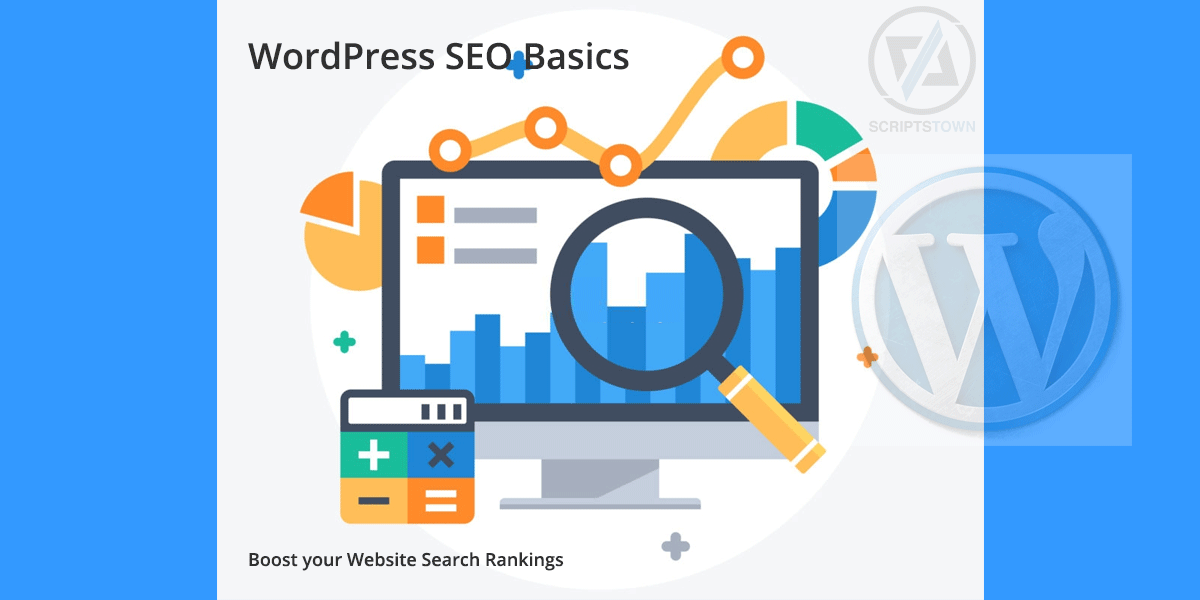 WordPress SEO Basics to Boost your Website Search Rankings