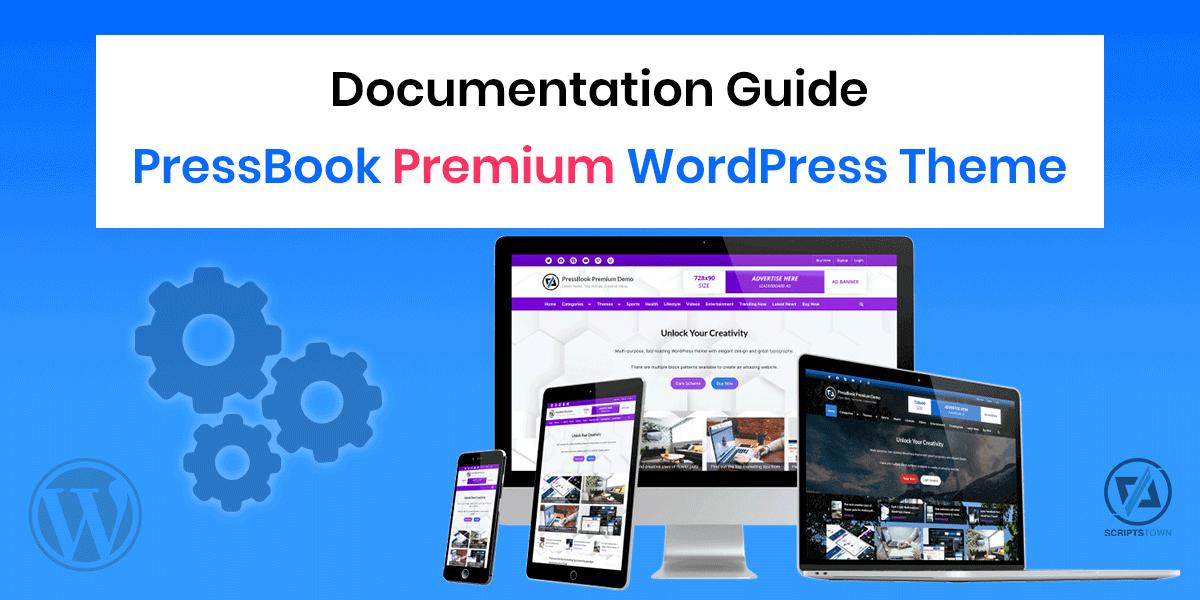 Documentation Guide for the PressBook Premium WordPress Theme