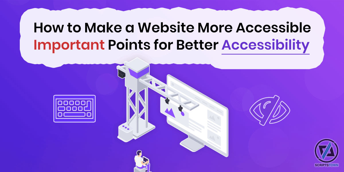 How to Make a Website More Accessible – Points for Better Accessibility