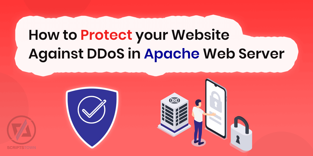 How to Protect your Website Against DDoS in Apache Web Server